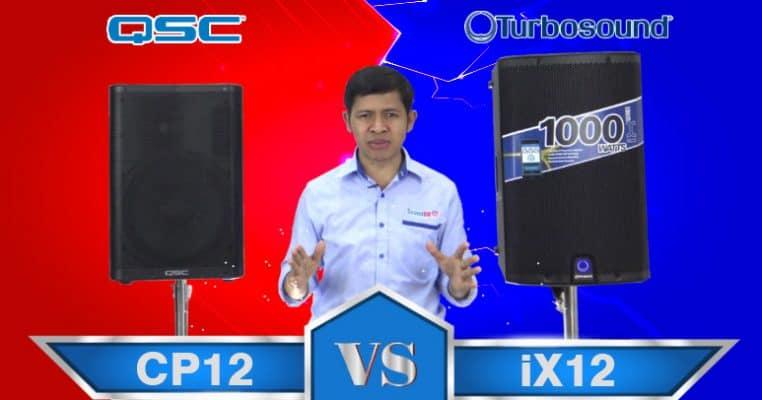 QSC CP12 VS TURBOSOUND iX12 ลำโพง 12 นิ้ว มีแอมป์ในตัว 1,000W เทียบกันเลยคู่นี้ แต่ละรุ่นมีดีอย่างไร เพื่อเป็นตัวช่วยให้คุณตัดสินใจได้ง่ายขึ้น