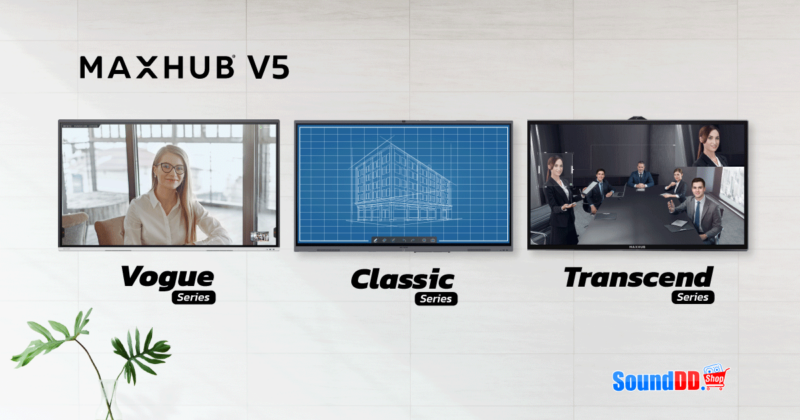 พรีวิวสินค้าใหม่ MAXHUB V5