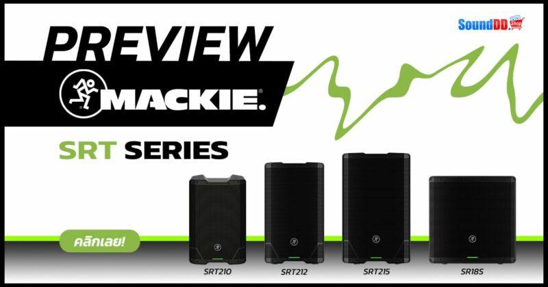MACKIES SRT SERIES Preview Banner 1